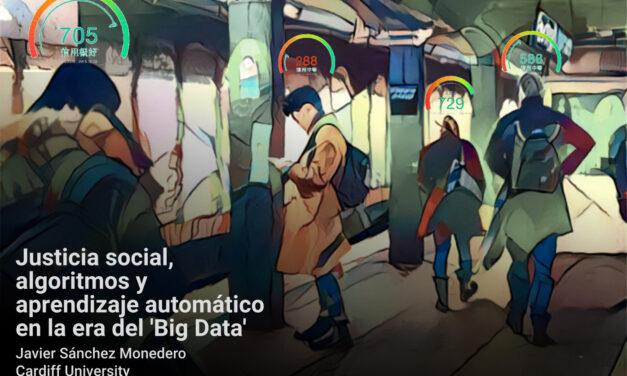 Conferencia: Justicia social, algoritmos y aprendizaje automático en la era del 'Big Data'